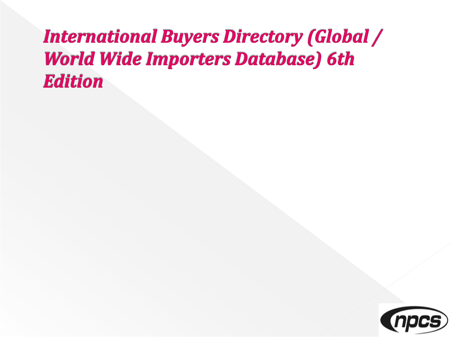 WORLD IMPORTERS BUYERS LIST DIRECTORY DATABASE pdf