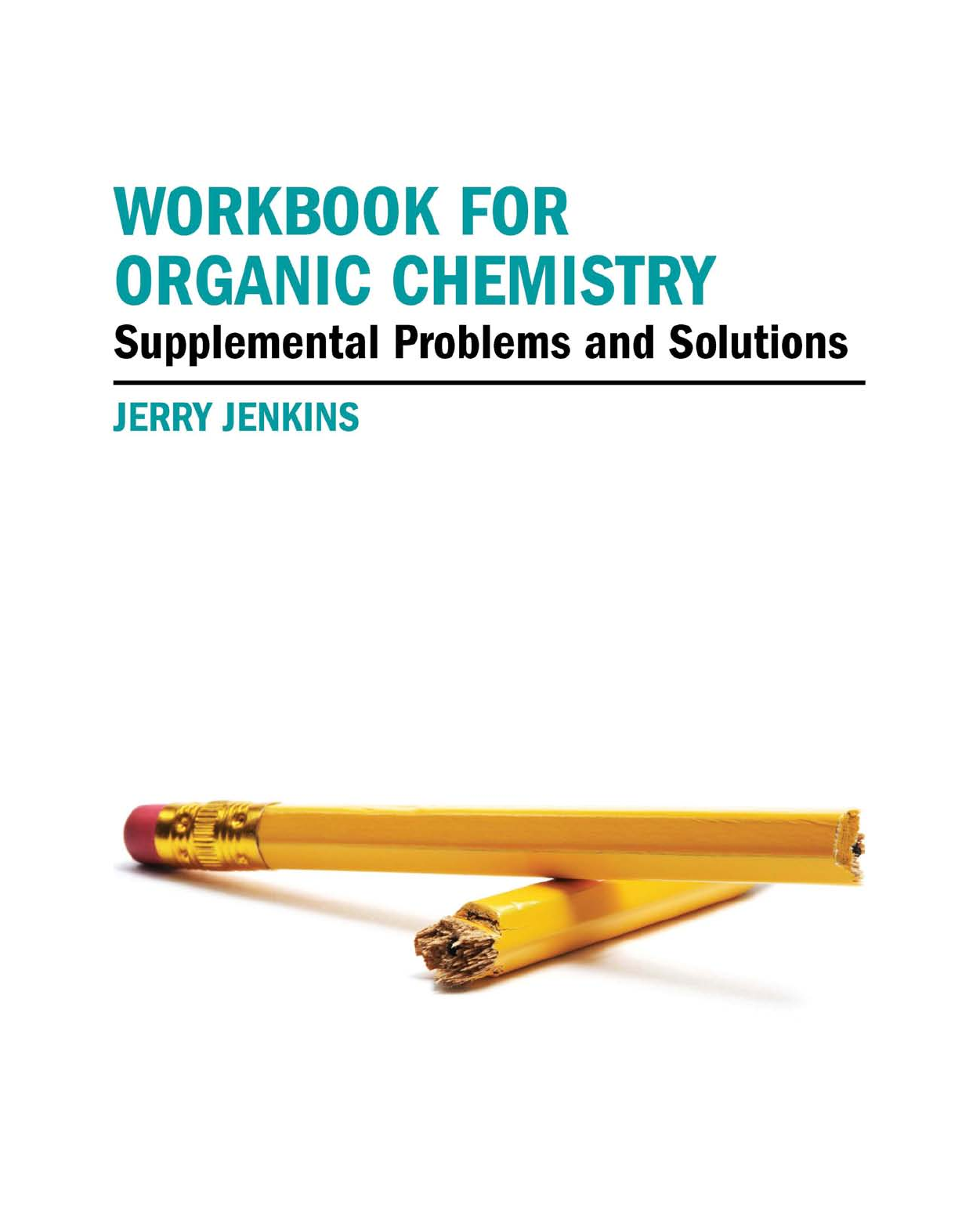Workbook for Organic Chemistry - Supplemental Problems and
